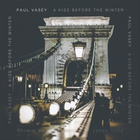 Paul Vasey | A Kiss Before the Winter