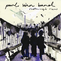 paul winn band | nothing's new