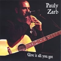 Pauly Zarb | Give It All You Got