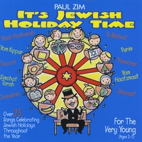 Paul Zim | It's Jewish Holiday Time
