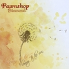 Pawnshop Diamond: Leaning to the Sun