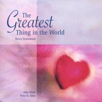 Peter B. Allen, Julia Wade | The Greatest Thing in the World
