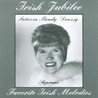 Patricia Brady-Danzig | Irish Jubilee: Favorite Irish Melodies