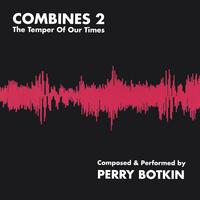 perry botkin | Combines 2