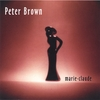 Peter Brown: Marie-Claude