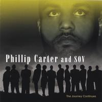 Phillip Carter and S.O.V | The Journey Continues