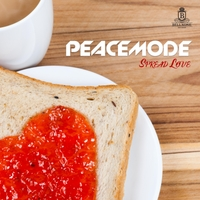 Peacemode | Spread Love (Remixes)