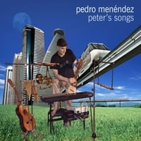 Pedro Menendez | Peter's Songs