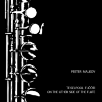Peeter Malkov | On the Other Side of the Flute
