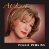 PEGGIE PERKINS: At Last
