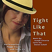 Peggy Hayes | Tight Like That - Single