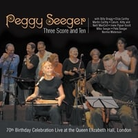 Peggy Seeger | Three Score and Ten