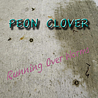Peon Clover | Running Over Worms