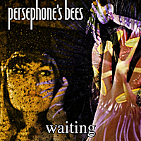 Persephone's Bees | Waiting