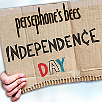 Persephone's Bees | Independence Day