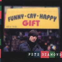 Pete Diamond | Funny Cry Happy Gift