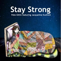 Pete Gitlin | Stay Strong