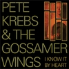 Pete Krebs: I Know It By Heart