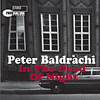 Peter Baldrachi | In the Dead of Night (2012 Single Remix)