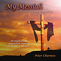 Peter Churness | My Messiah