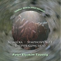 Peter Elyakim Taussig | Mamička: Symphonic Music for Virtual Instruments (Vol. 2)