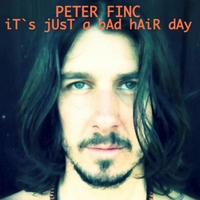 Peter Finc | It`s Just a Bad Hair Day EP