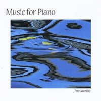 Peter Jancewicz | Music for Piano