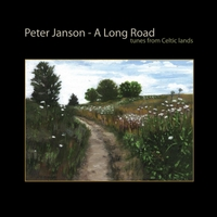 Peter Janson | A Long Road: Tunes from Celtic Lands