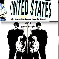 peter j stein | Oh, America (Your Love Is True)