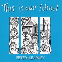 Peter Kearney | This Is Our School