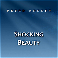 Peter Kreeft | Shocking Beauty