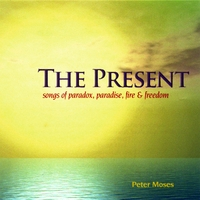 Peter Moses | The Present
