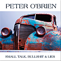 Peter O'Brien | Small Talk, Bullshit & Lies