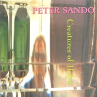 Peter Sando | Creatures Of Habit