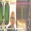 Peter Sando: Creatures Of Habit