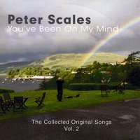 Peter Scales | You've Been on My Mind