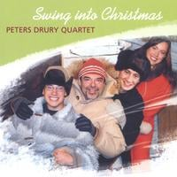 Peters Drury Quartet | Swing Into Christmas