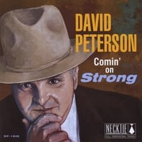 David Peterson | Comin' On Strong