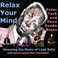 Peter Tork and Shoe Suede Blues | Relax Your Mind