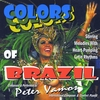 Peter Vamos: Colors of Brazil