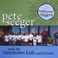 Pete Seeger | Tomorrow's Children