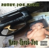 Petey Joe Kush: Mama Thank You