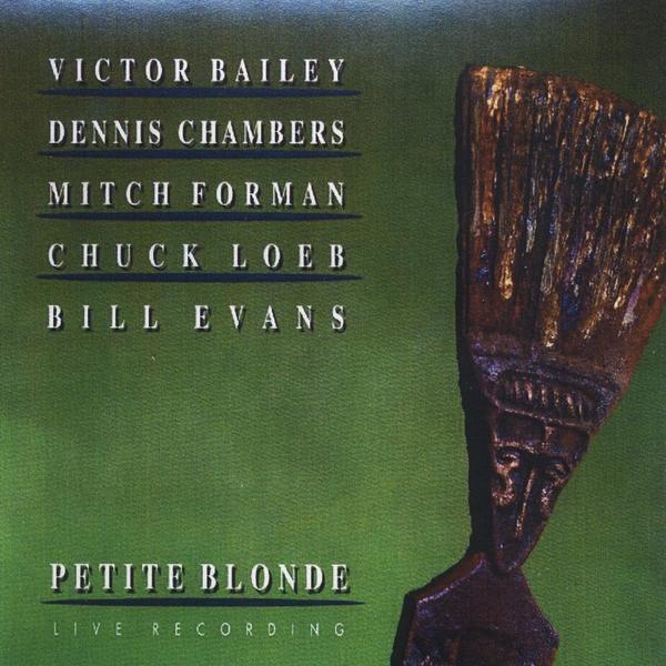 Bill Evans | Petite Blonde (feat  Victor Bailey, Dennis