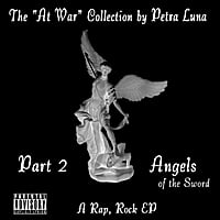 "Petra Luna | The ""At War"" Collection, Part 2, Angels of the Sword - EP"