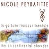 NICOLE PEYRAFITTE: La Garbure Transcontinentale / The Bi-continental Chowder