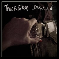 Truckstop Darlin' | Self Titled