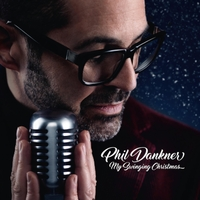 Phil Dankner | My Swingin' Christmas