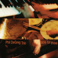 Phil DeGreg | Table For Three