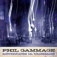 Phil Gammage | Adventures in Bluesland