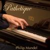 Philip Mandel: Pathétique